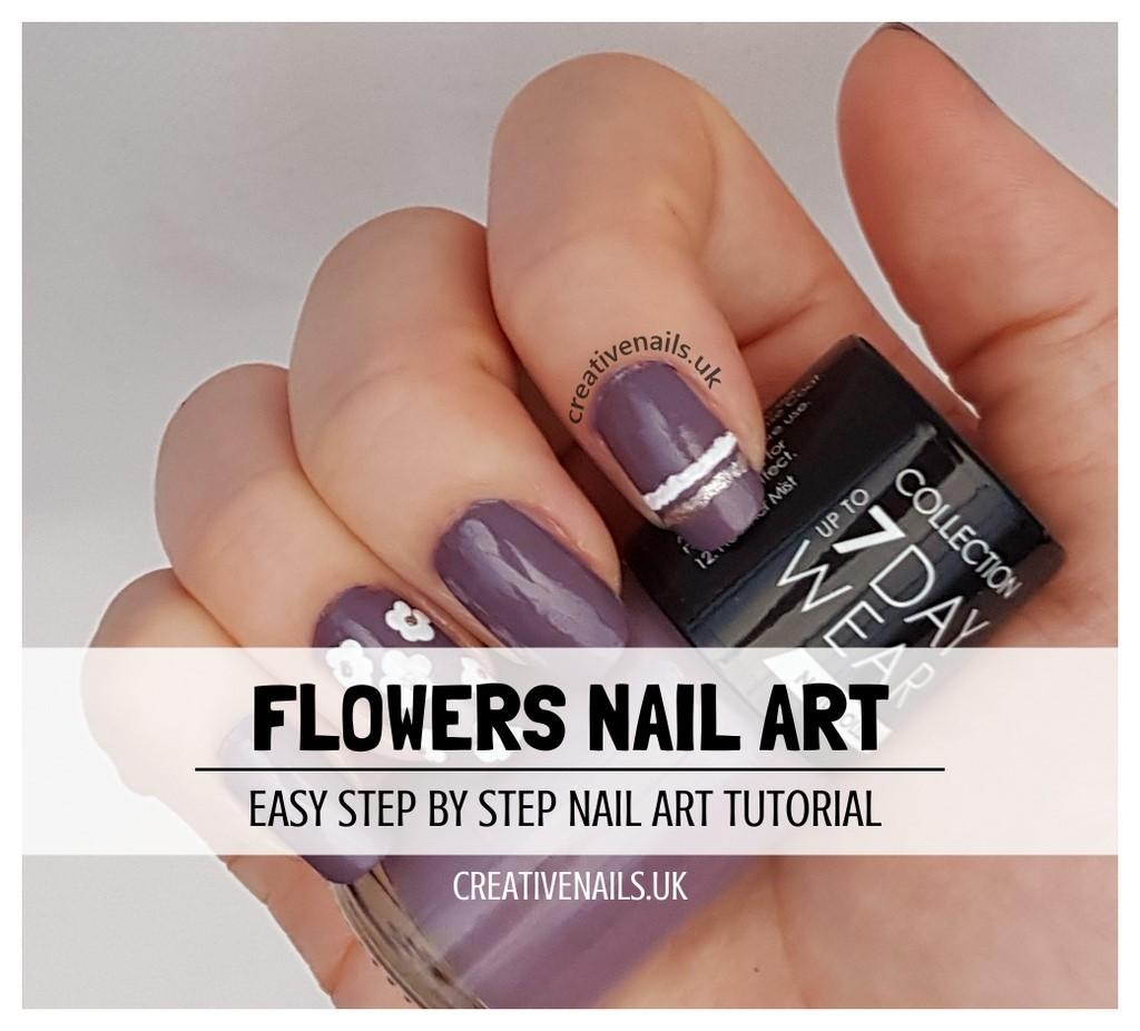 Flowers Nail Art Tutorial Creative Nails